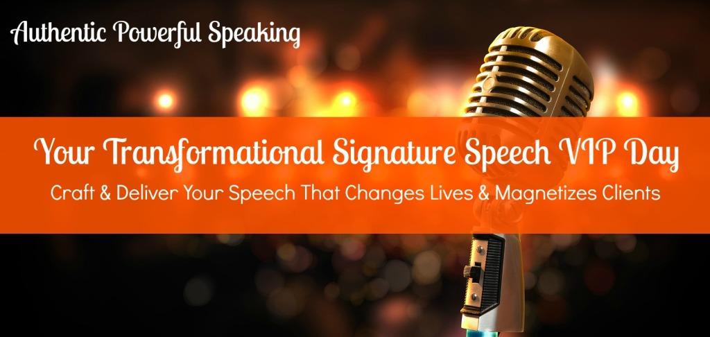 Transformational_Signature_Speech_VIP_Day_Long
