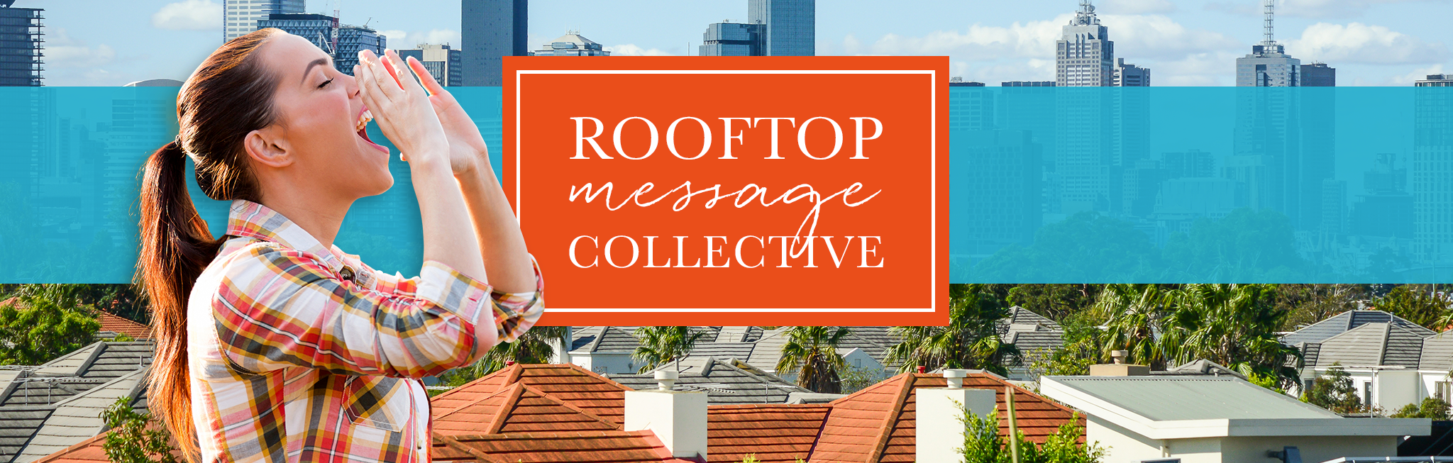 The Rooftop Message Collective
