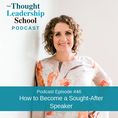 Ep #46: How to Become a Sought-After Speaker