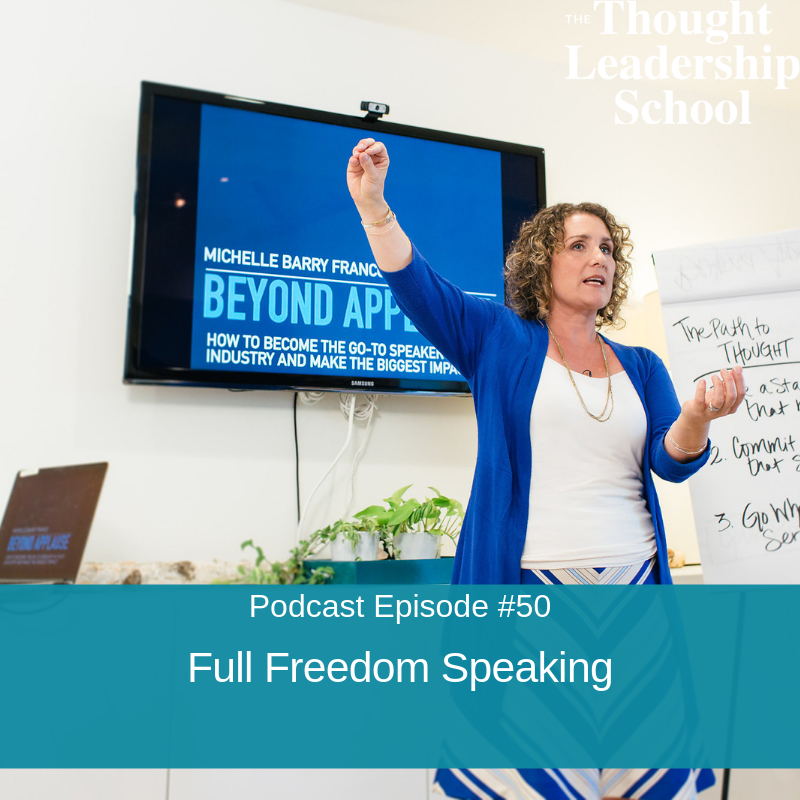 Ep #50: Full Freedom Speaking