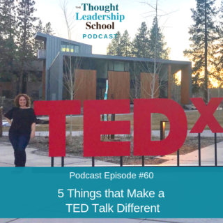 Ep #60: 5 Things that Make a TED Talk Different