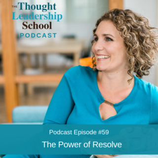 Ep #59: The Power of Resolve