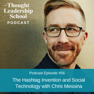 Ep #56: The Hashtag Invention and Social Technology with Chris Messina