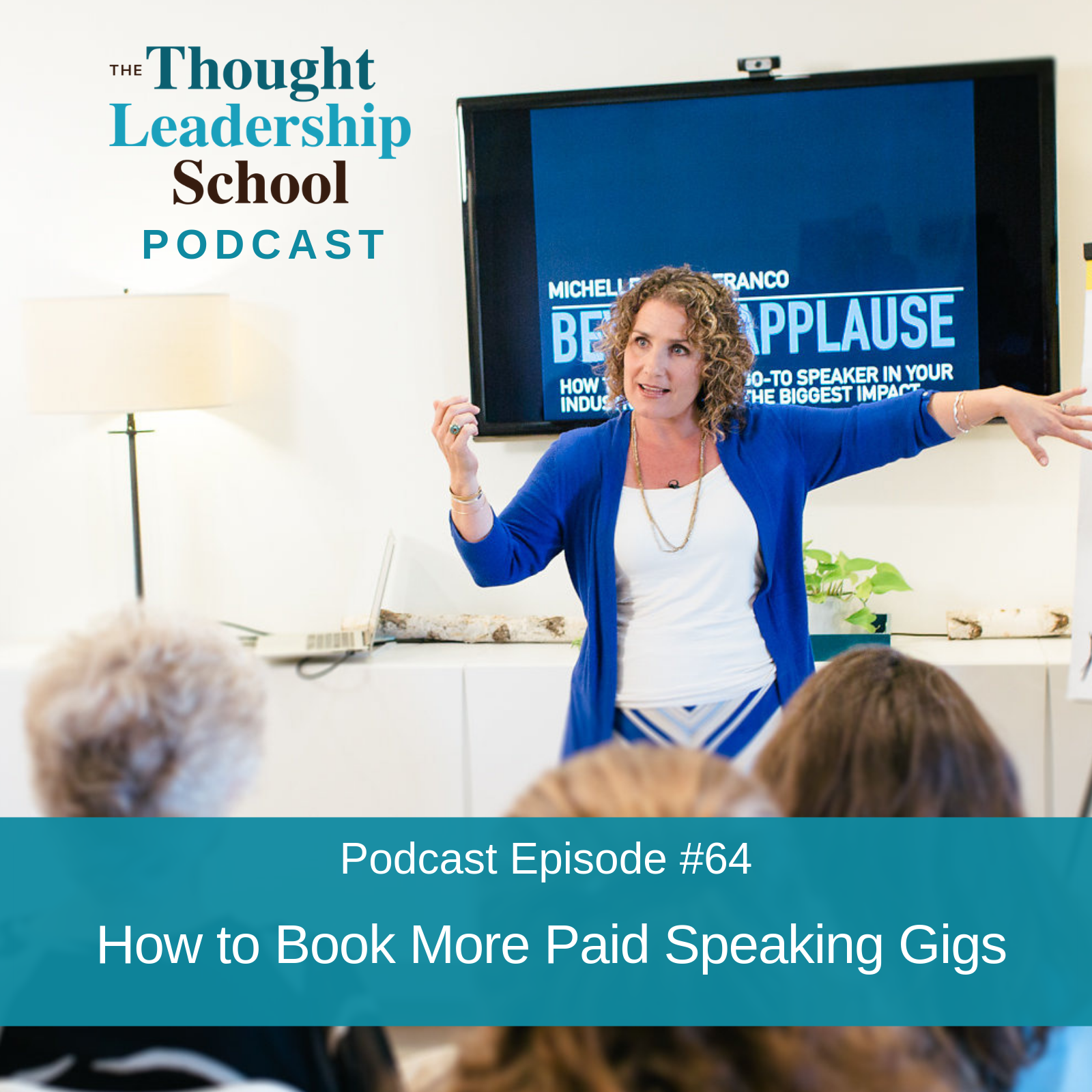 Ep #64: How to Book More Paid Speaking Gigs
