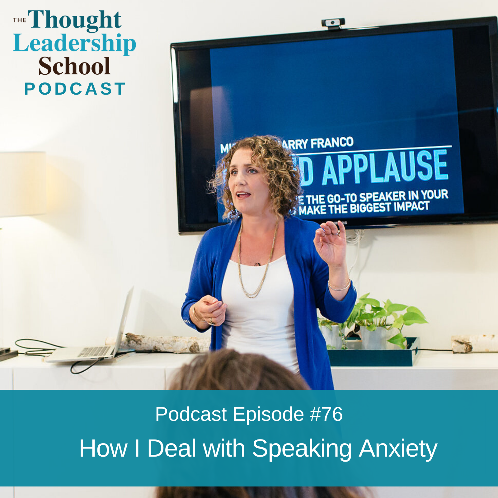 Ep #76: How I Deal with Speaking Anxiety