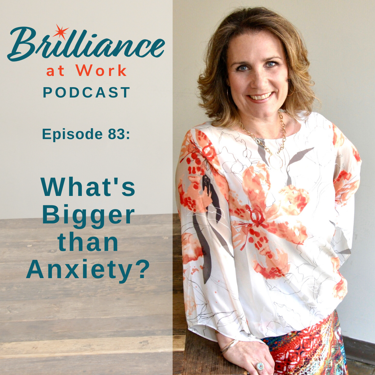 Ep #83: What's Bigger than Anxiety?