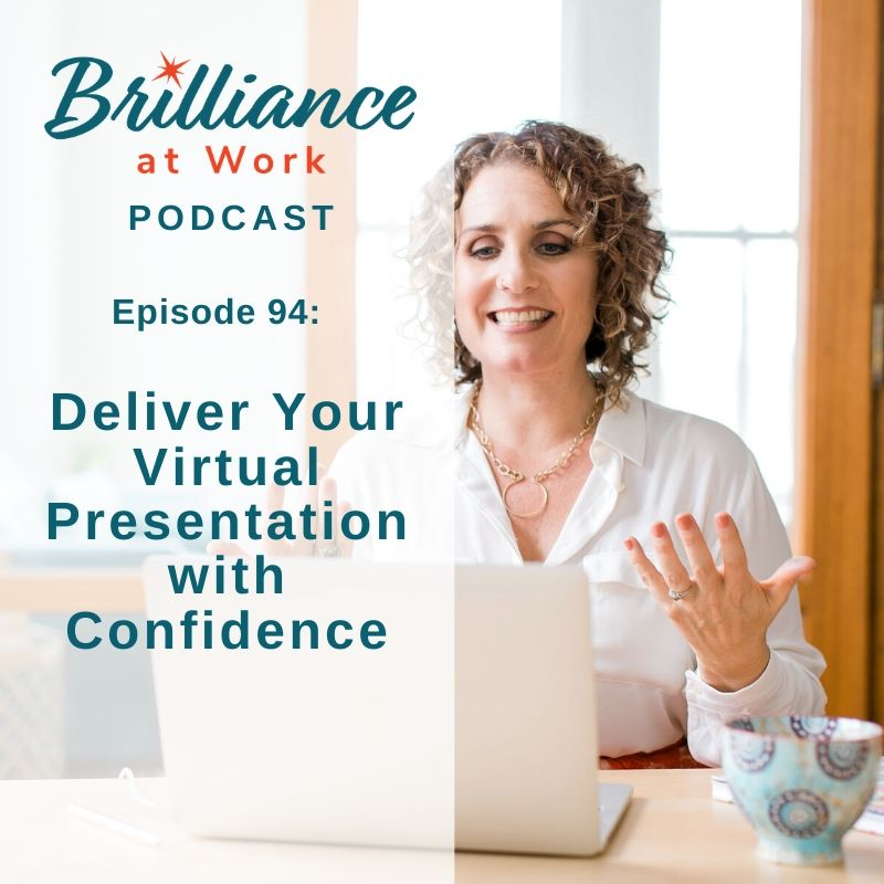 Ep #94: Deliver Your Virtual Presentation with Confidence