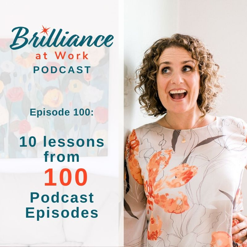 Ep #100: 10 lessons from 100 Podcast Episodes!