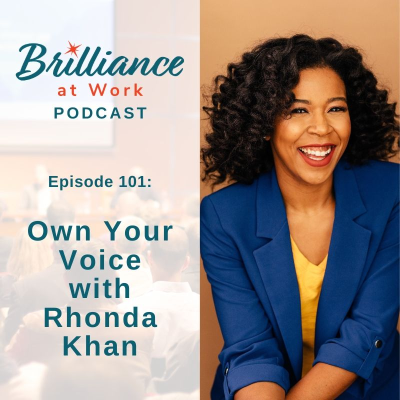 Ep #101: Own Your Voice with Rhonda Khan