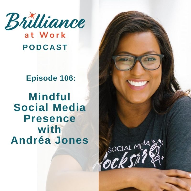 Ep 106: Mindful Social Media Presence with Andréa Jones | MICHELLEBARRYFRANCO.COM