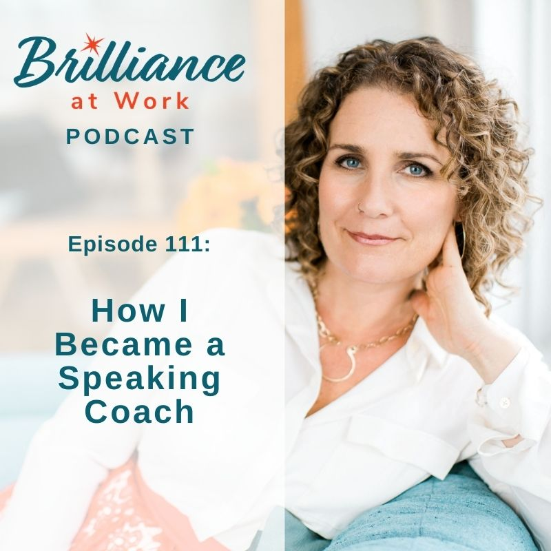Ep 111: How I Became a Speaking Coach