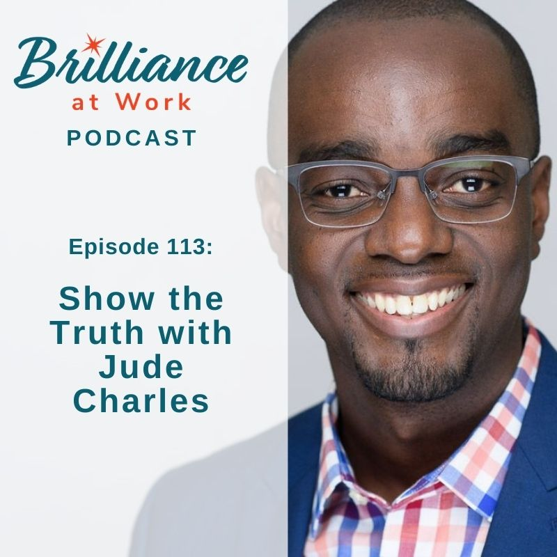 Ep 113: Show the Truth with Jude Charles
