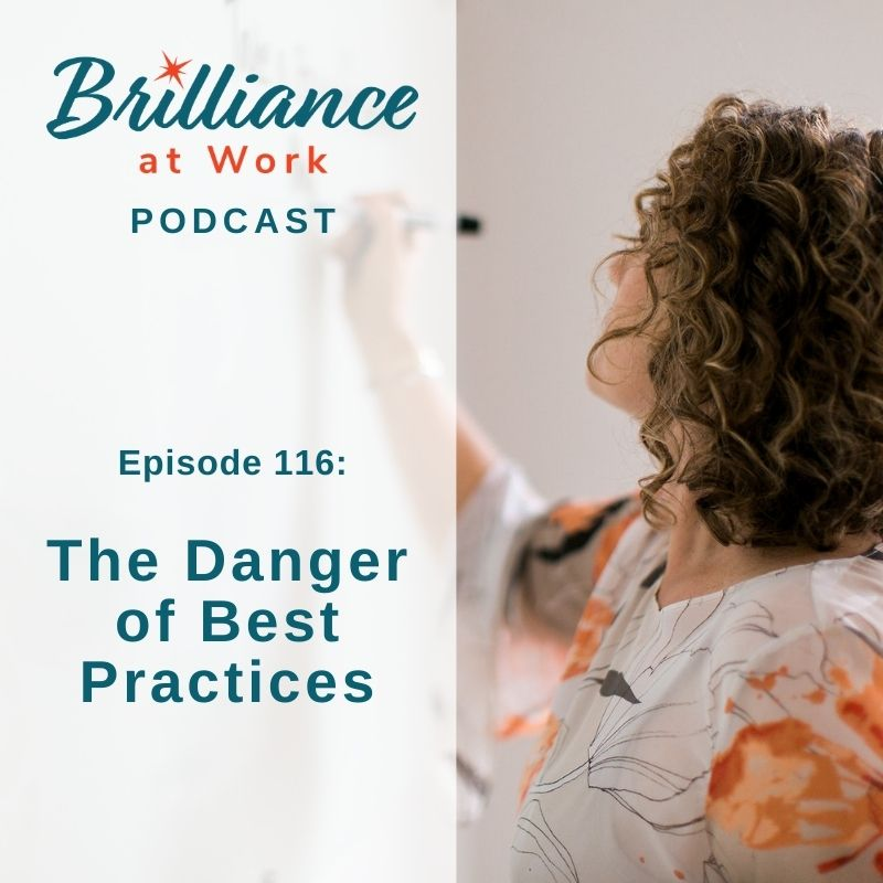 Ep 116: The Danger of Best Practices