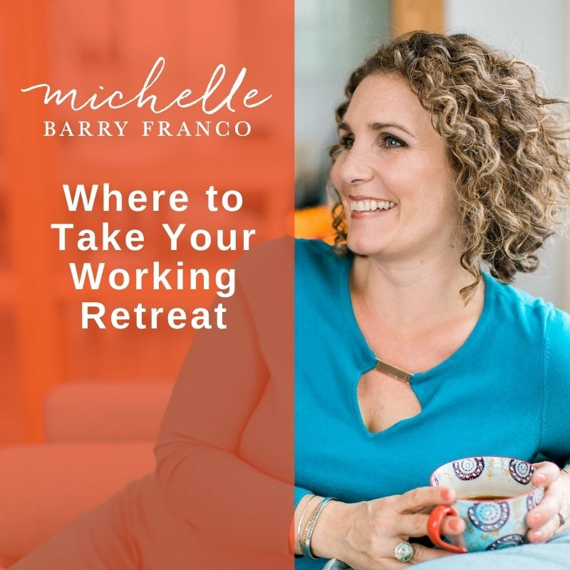 Where to Take Your Working Retreat
