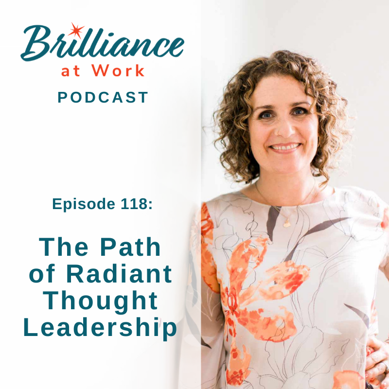 Ep 118: The Path of Radiant Thought Leadership