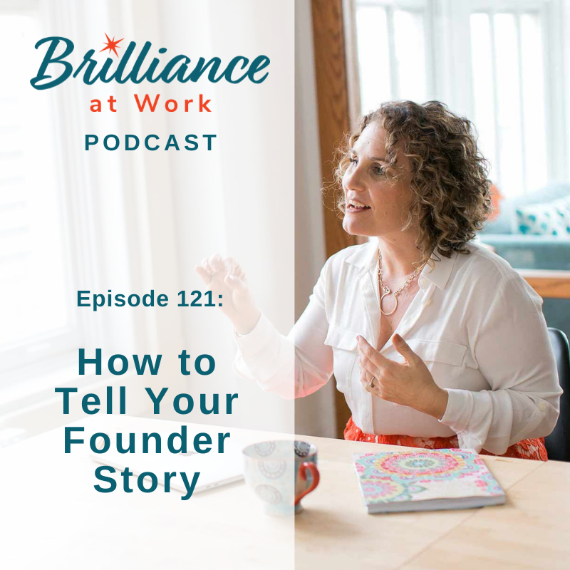 Ep 121: How to Tell Your Founder Story